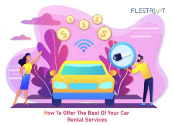 How To Offer The Best of Your Car Rental Services