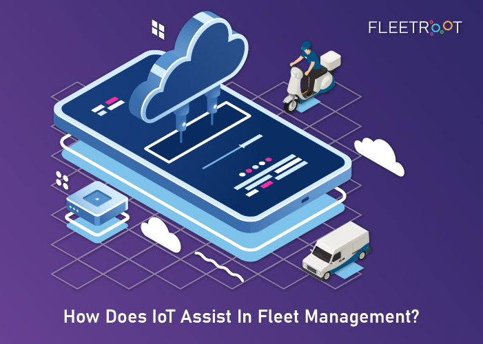 How Does IoT Assist In Fleet Management?