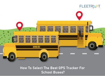 How To Select The Best GPS Tracker for School Buses?