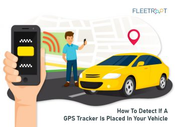 How to Detect If A GPS Tracker Is Placed In Your Vehicle?