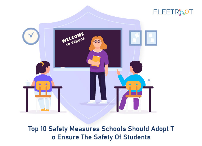 Top 10 Safety Measures Schools Should Adopt to Ensure the Safety of Students