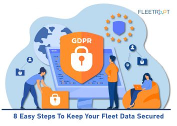 8 Easy Steps To Keep Your Fleet Data Secured