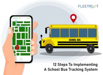 12 Steps To Implementing A School Bus Tracking System