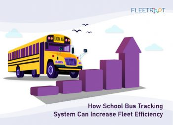 How School Bus Tracking System Can Increase Fleet Efficiency?