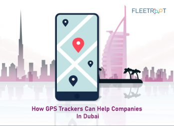 How GPS Trackers Can Help Companies In Dubai