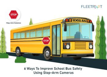 6 Ways To Improve School Bus Safety Using Stop-arm Cameras