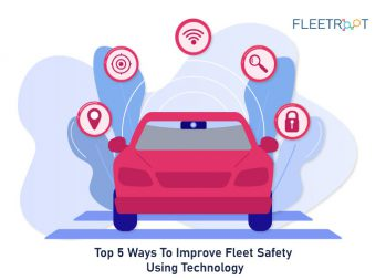 Top 5 Ways To Improve Fleet Safety Using Technology