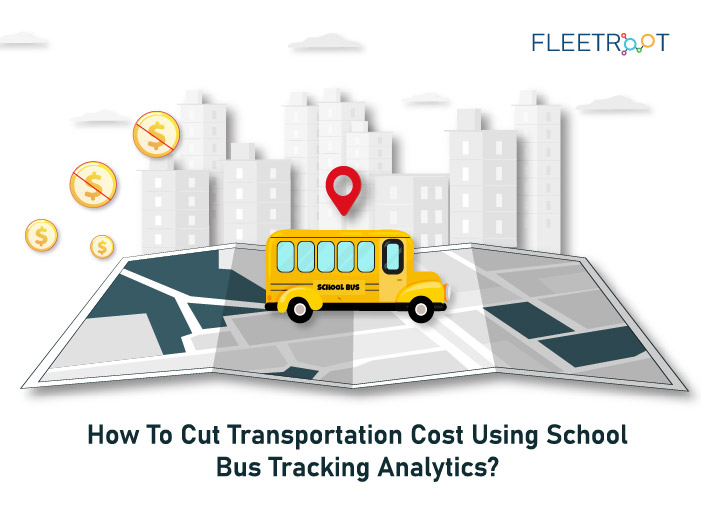 How To Cut Transportation Cost Using School Bus Tracking Analytics?