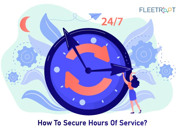 How To Secure Hours of Service?