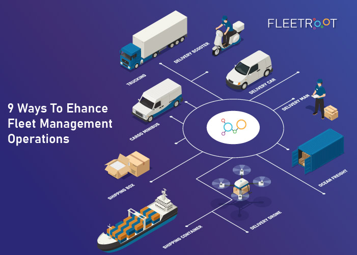9 Ways To Enhance Fleet Management Operations