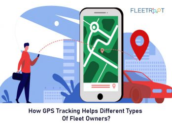 How GPS Tracking Helps Different Types of Fleet Owners?