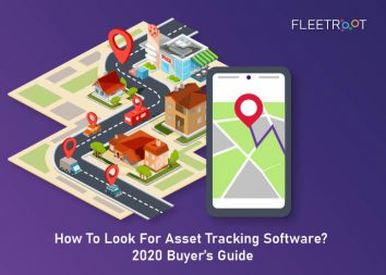 How To Look For Asset Tracking Software? 2020 Buyer's Guide