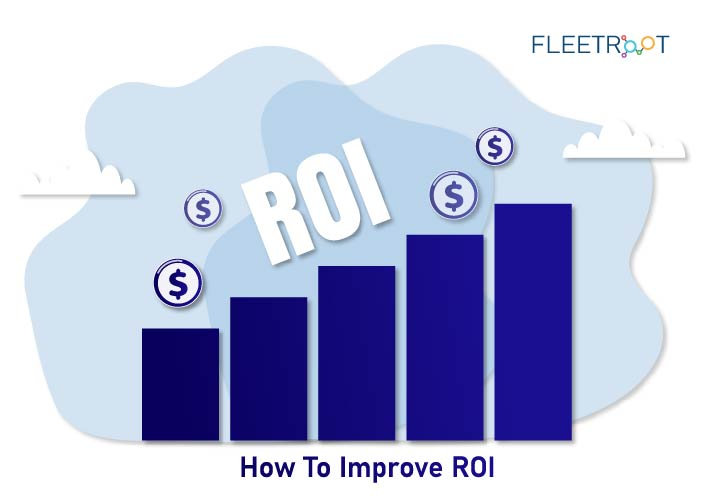 How To Improve ROI (With Fleet Performance Analytics)