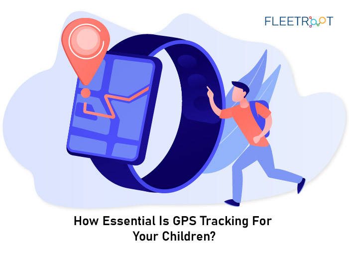 How Essential is GPS Tracking for Your Children?