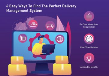 6 Easy Ways To Find The Perfect Delivery Management System