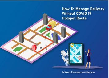 How To Manage Delivery Without COVID 19 Hotspot Route