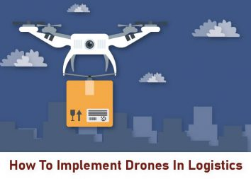 How To Implement Drones In Logistics