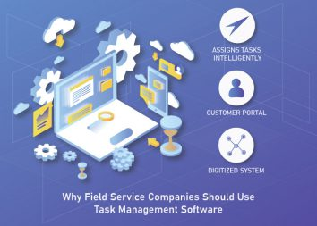 Why Field Service Companies Should Use Task Management Software