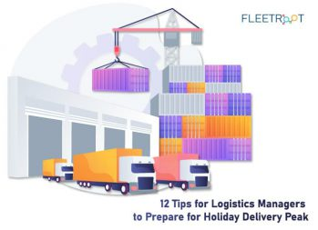 12 Tips for Logistics Managers to Prepare for Holiday Delivery Peak