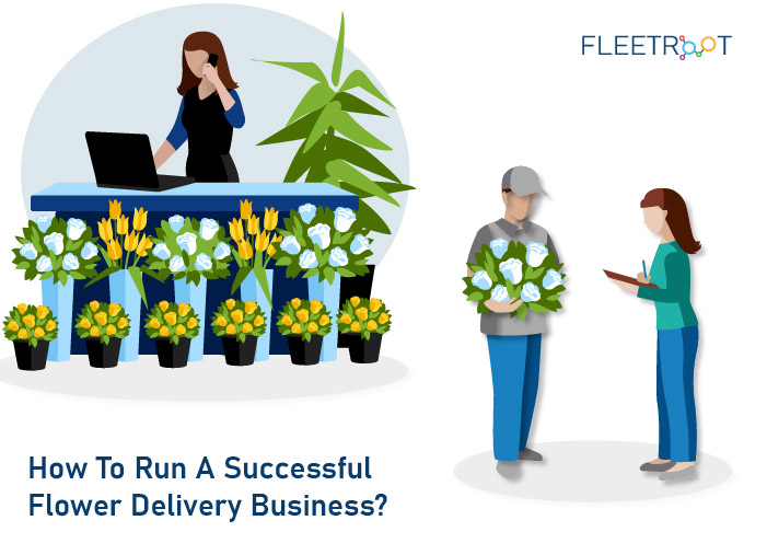 How To Run A Successful Flower Delivery Business?