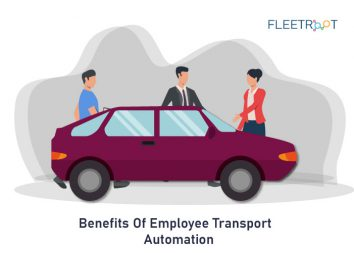 10 Benefits Of Employee Transport Automation You Didn't Know!