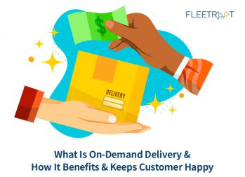 What is an on-demand delivery and how it benefits and keeps the customer happy