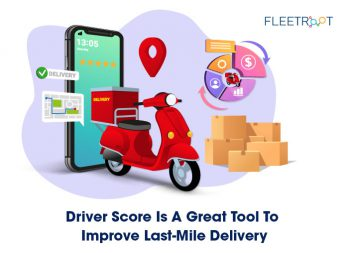 Driver Score Is A Great Tool To Improve Last-Mile Delivery