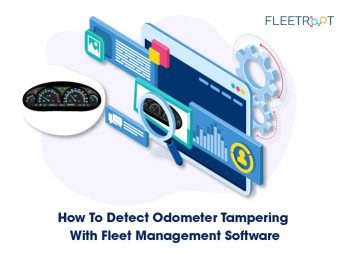 How To Detect Odometer Tampering With Fleet Management Software