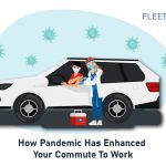 How Pandemic Has Enhanced Your Commute To Work